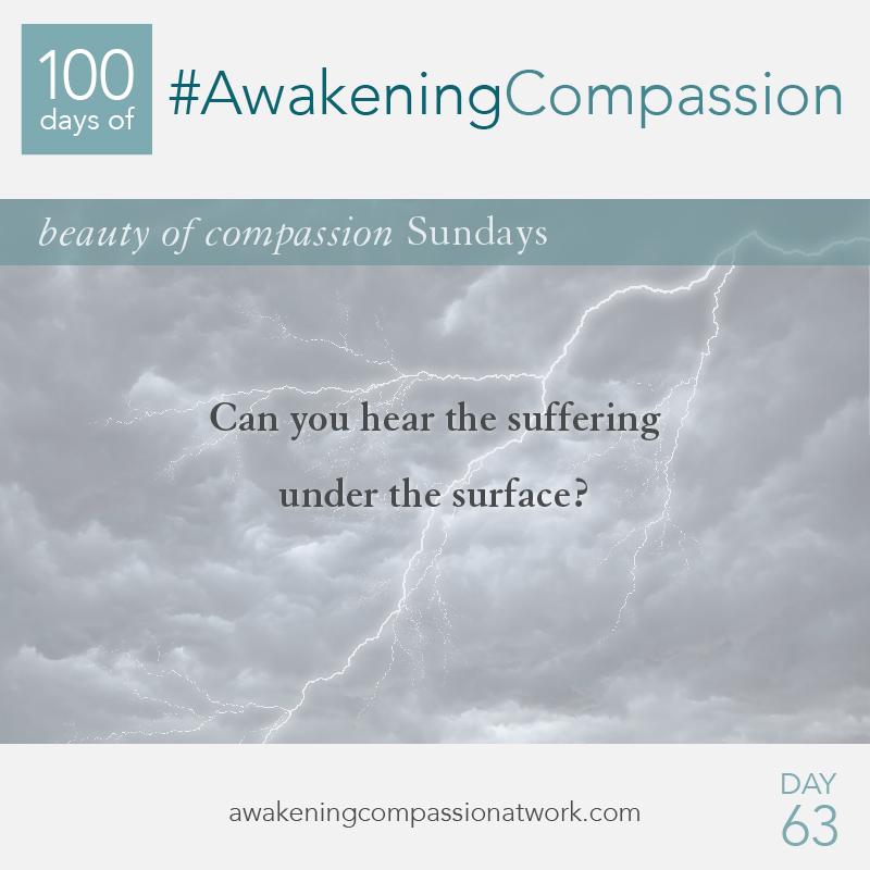 #AwakeningCompassion Day 63