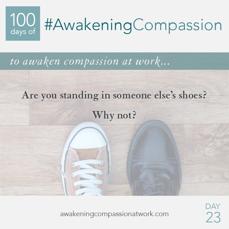 Are you standing in someone else's shoes? Why not?